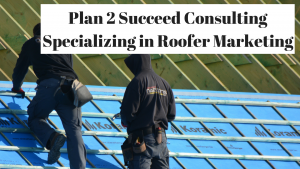 Roofer Marketing