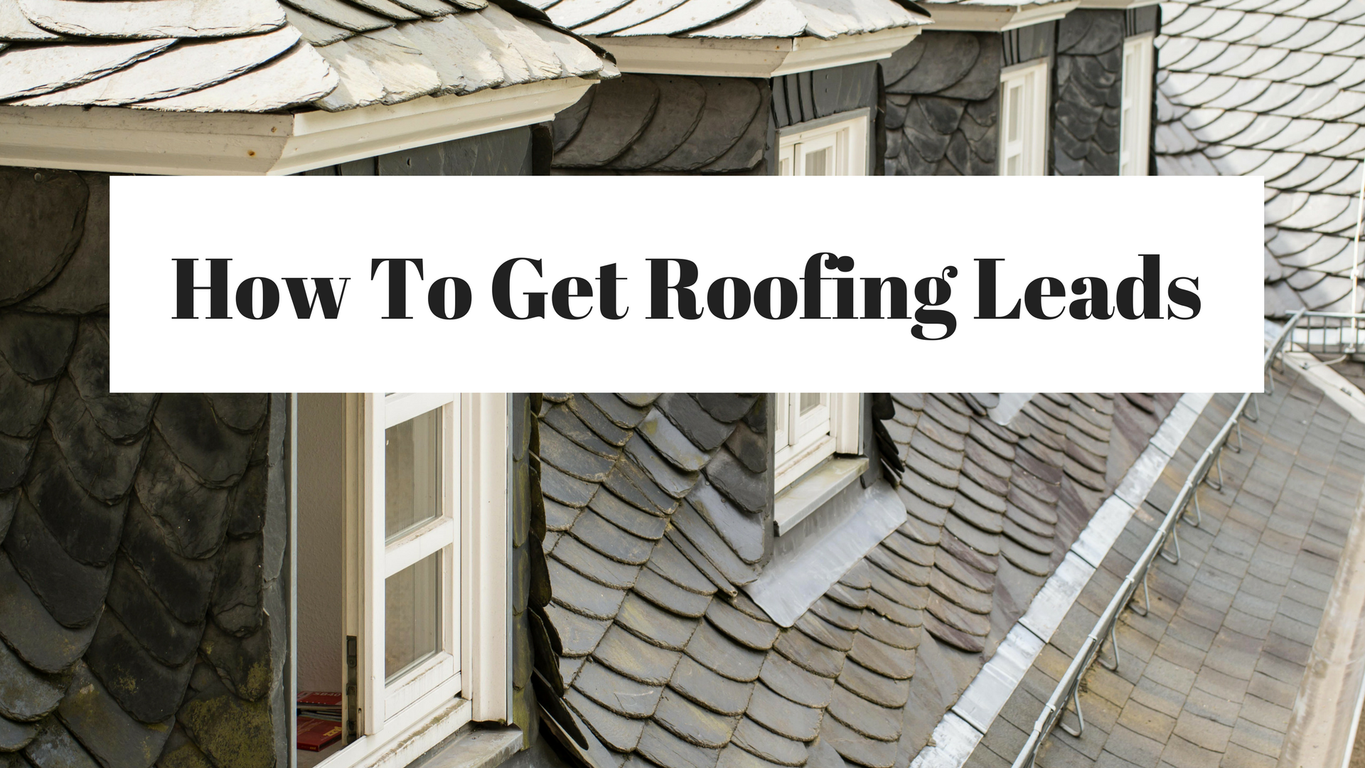 Great Get Local Roofing Leads Free Sc 1 St Plan 2 Succeed Consulting