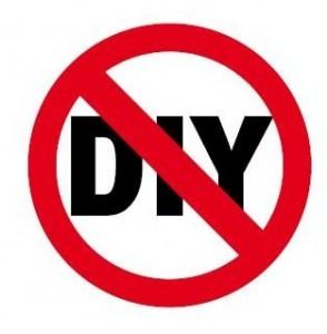 No DIY