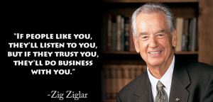 Online Reputation Management Trust quote by Zig Ziglar